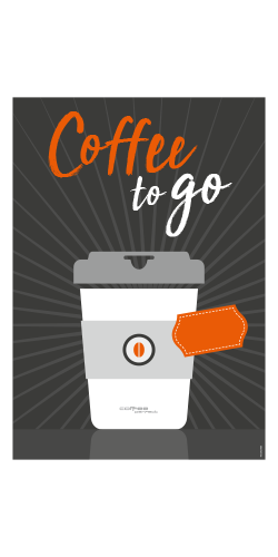 coffee perfect Poster A1 – Coffee to go