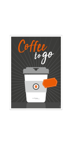 coffee perfect Poster A2 – Coffee to go