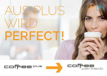 coffee plus wird zu coffee perfect
